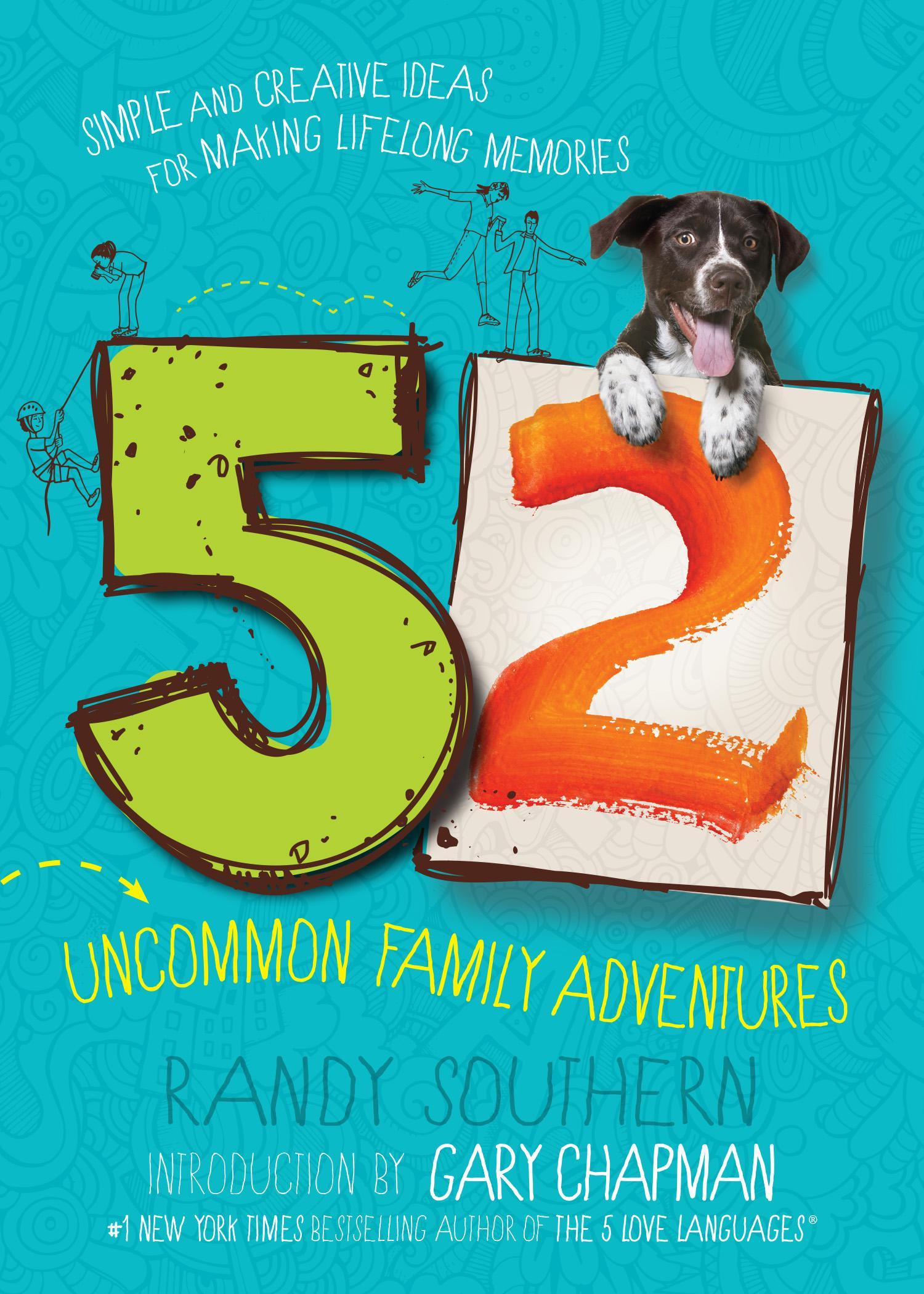 52 Uncommon Family Adventures