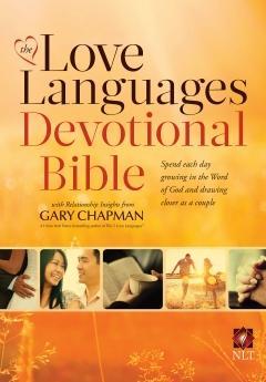 The Love Languages Devotional Bible (NLT)