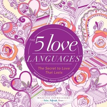 The 5 Love Languages - Inspirational Adult Coloring Book
