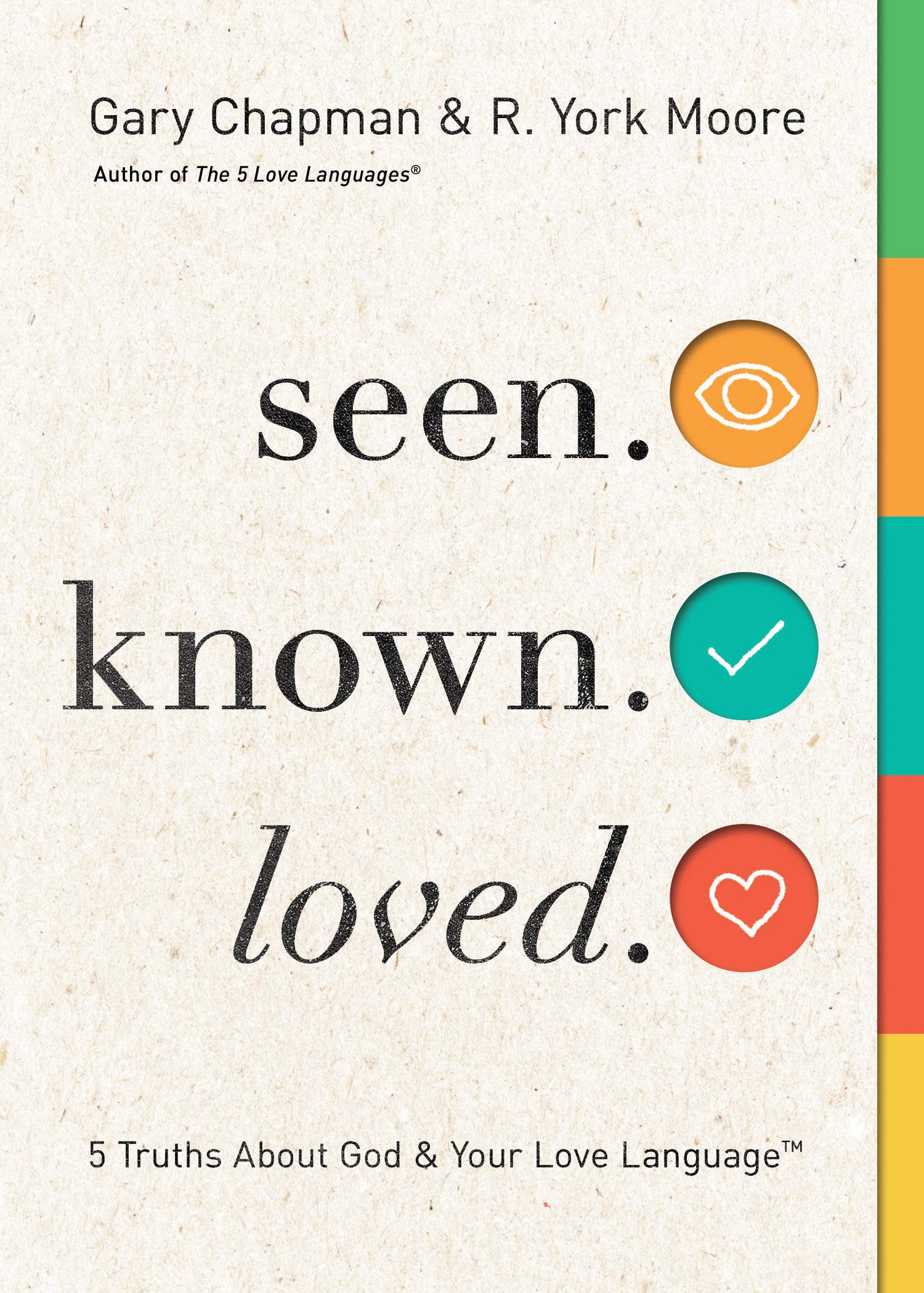 Seen. Known. Loved.